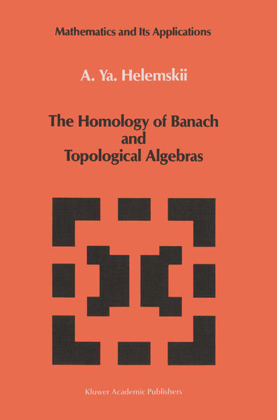 The Homology of Banach and Topological Algebras - Coverbild