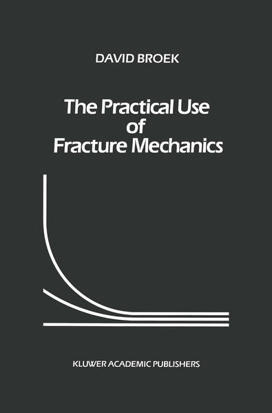 The Practical Use of Fracture Mechanics - Coverbild