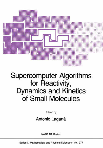 Supercomputer Algorithms for Reactivity, Dynamics and Kinetics of Small Molecules - Coverbild