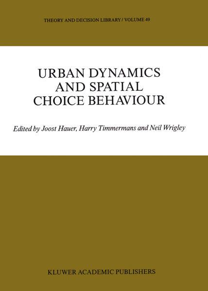 Urban Dynamics and Spatial Choice Behaviour - Coverbild
