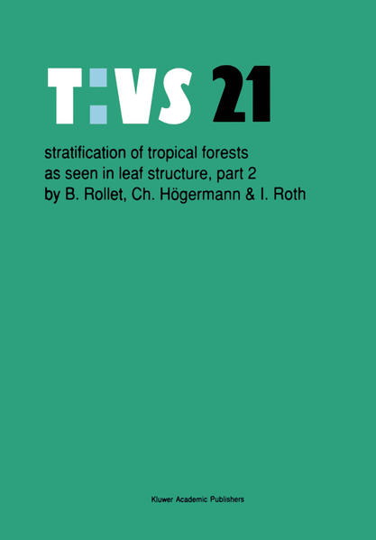 Stratification of tropical forests as seen in leaf structure - Coverbild