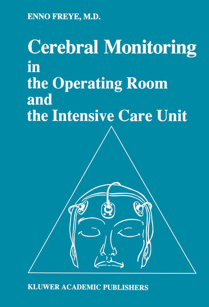 Cerebral Monitoring in the Operating Room and the Intensive Care Unit - Coverbild