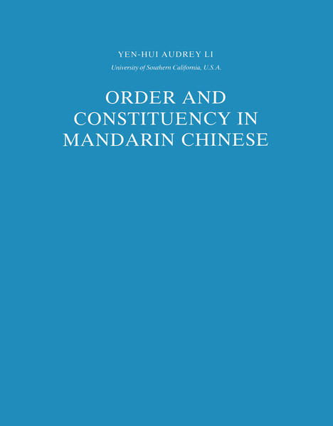 Order and Constituency in Mandarin Chinese - Coverbild