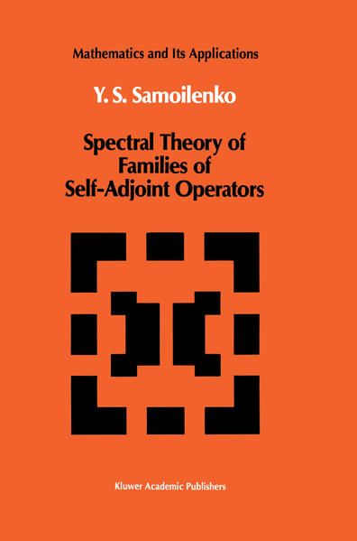 Spectral Theory of Families of Self-Adjoint Operators - Coverbild