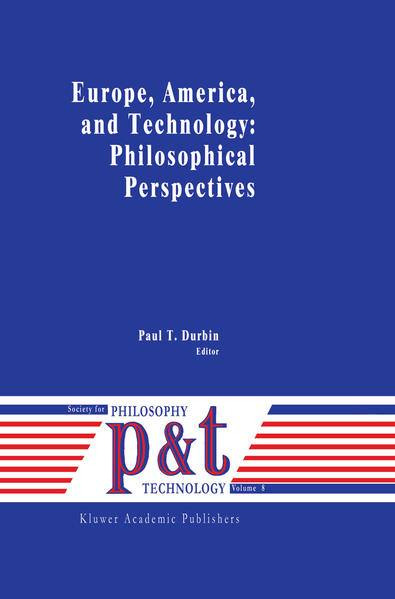 Europe, America, and Technology: Philosophical Perspectives - Coverbild