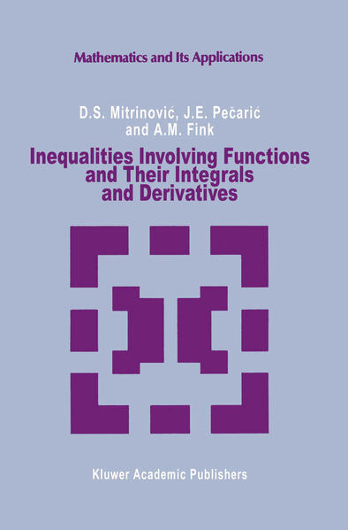 Inequalities Involving Functions and Their Integrals and Derivatives - Coverbild