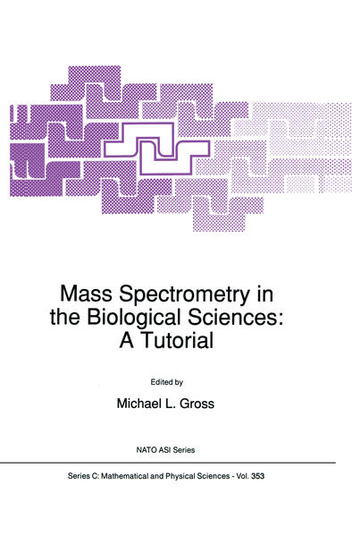 Mass Spectrometry in the Biological Sciences: A Tutorial - Coverbild
