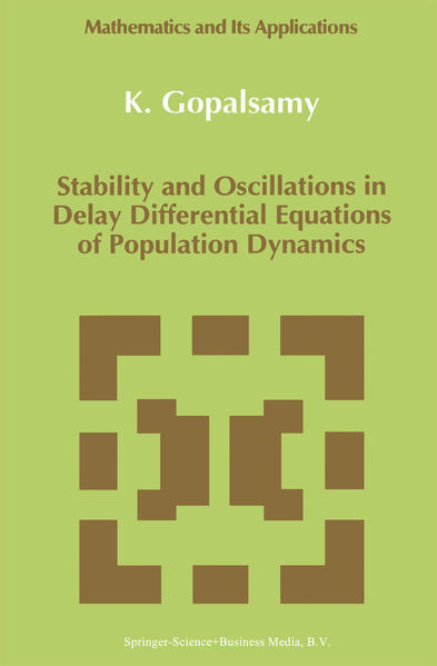 Stability and Oscillations in Delay Differential Equations of Population Dynamics - Coverbild