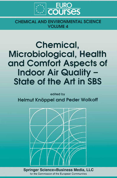 Chemical, Microbiological, Health and Comfort Aspects of Indoor Air Quality - State of the Art in SBS - Coverbild