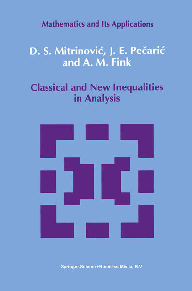 Classical and New Inequalities in Analysis - Coverbild