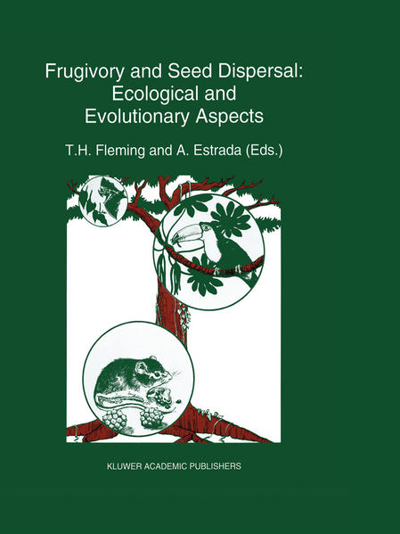 Frugivory and seed dispersal: ecological and evolutionary aspects - Coverbild