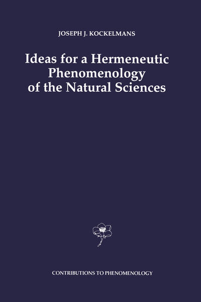 Ideas for a Hermeneutic Phenomenology of the Natural Sciences - Coverbild