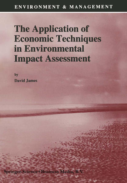 The Application of Economic Techniques in Environmental Impact Assessment - Coverbild