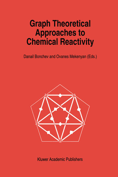 Graph Theoretical Approaches to Chemical Reactivity - Coverbild
