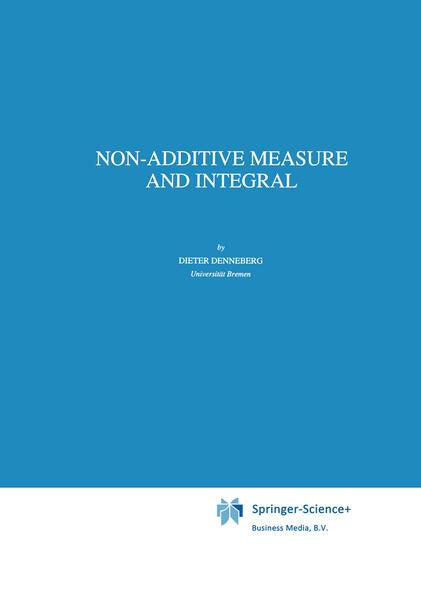 Non-Additive Measure and Integral - Coverbild