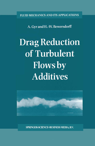 Drag Reduction of Turbulent Flows by Additives - Coverbild