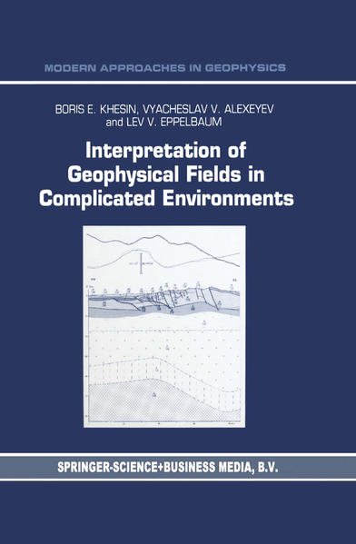 Interpretation of Geophysical Fields in Complicated Environments - Coverbild