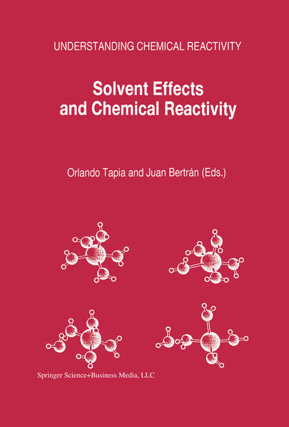 Solvent Effects and Chemical Reactivity - Coverbild