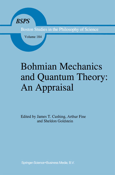 Bohmian Mechanics and Quantum Theory: An Appraisal - Coverbild