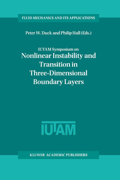 IUTAM Symposium on Nonlinear Instability and Transition in Three-Dimensional Boundary Layers - Coverbild