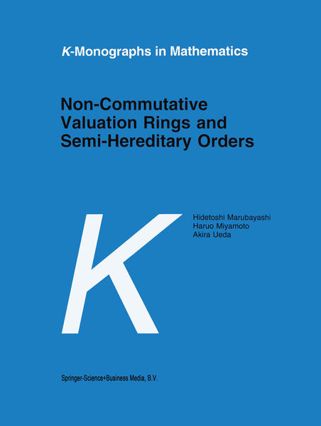 Non-Commutative Valuation Rings and Semi-Hereditary Orders - Coverbild