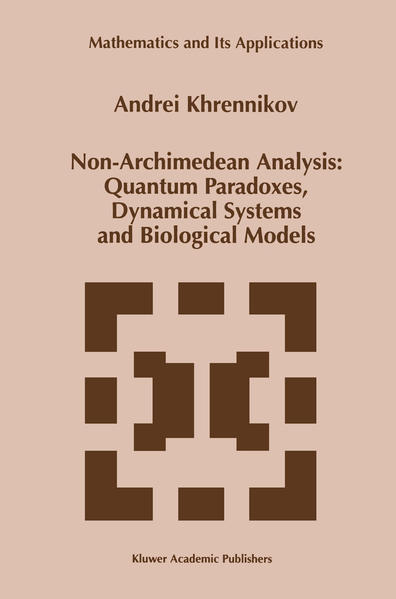 Non-Archimedean Analysis: Quantum Paradoxes, Dynamical Systems and Biological Models - Coverbild