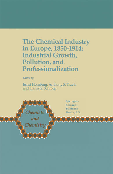 The Chemical Industry in Europe, 1850–1914 - Coverbild