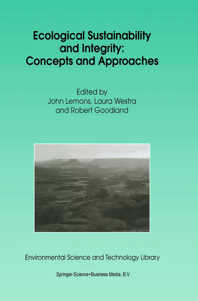 Ecological Sustainability and Integrity: Concepts and Approaches - Coverbild