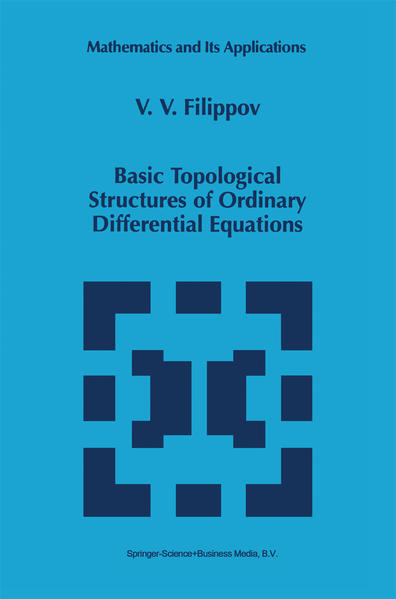 Basic Topological Structures of Ordinary Differential Equations - Coverbild