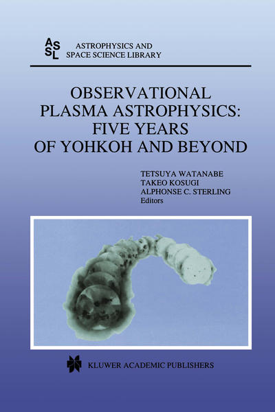 Observational Plasma Astrophysics: Five Years of Yohkoh and Beyond - Coverbild