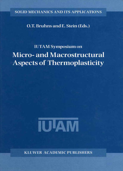IUTAM Symposium on Micro- and Macrostructural Aspects of Thermoplasticity - Coverbild