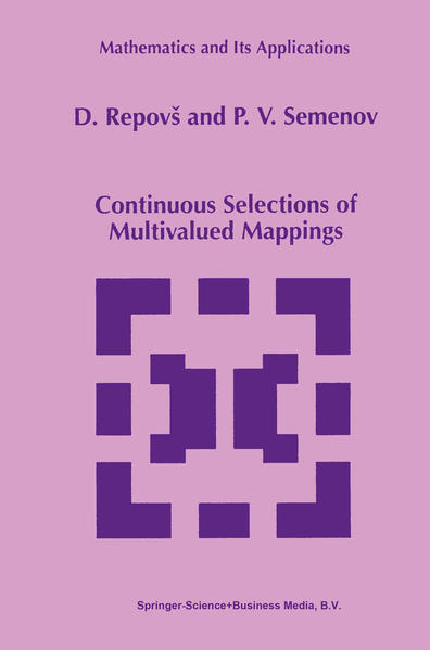 Continuous Selections of Multivalued Mappings - Coverbild