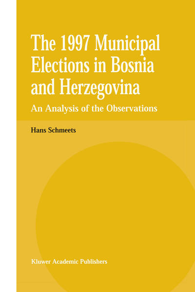The 1997 Municipal Elections in Bosnia and Herzegovina - Coverbild