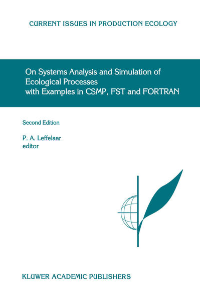On Systems Analysis and Simulation of Ecological Processes with Examples in CSMP, FST and FORTRAN - Coverbild