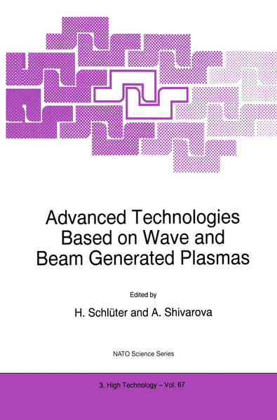 Advanced Technologies Based on Wave and Beam Generated Plasmas - Coverbild
