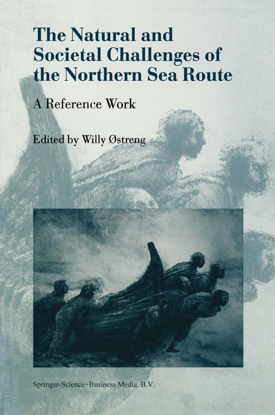 The Natural and Societal Challenges of the Northern Sea Route - Coverbild
