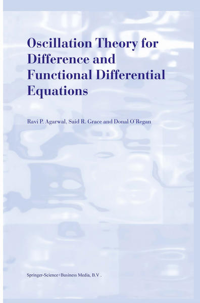 Oscillation Theory for Difference and Functional Differential Equations - Coverbild