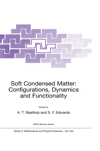 Soft Condensed Matter: Configurations, Dynamics and Functionality - Coverbild