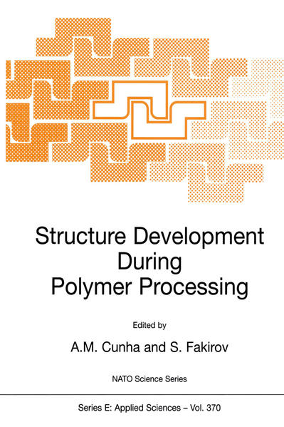 Structure Development During Polymer Processing - Coverbild
