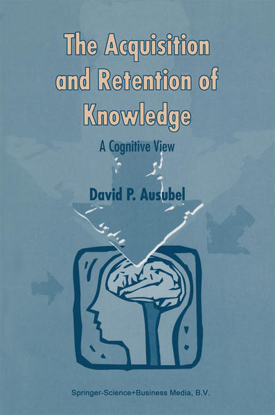 The Acquisition and Retention of Knowledge: A Cognitive View - Coverbild