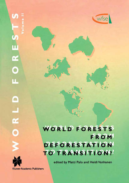 World Forests from Deforestation to Transition? - Coverbild