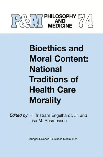 Bioethics and Moral Content: National Traditions of Health Care Morality - Coverbild