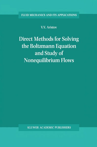 Direct Methods for Solving the Boltzmann Equation and Study of Nonequilibrium Flows - Coverbild