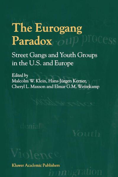 Epub The Eurogang Paradox Herunterladen