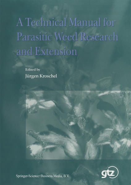 A Technical Manual for Parasitic Weed Research and Extension - Coverbild