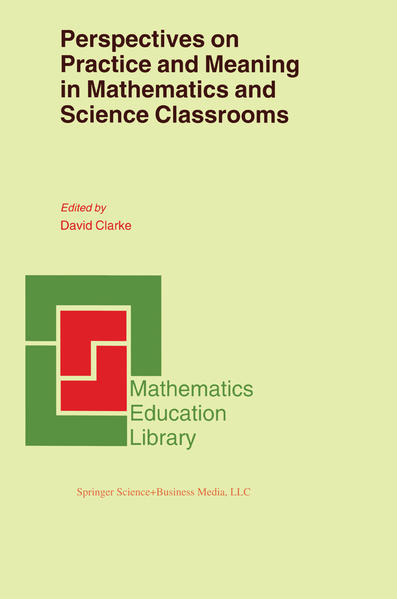 Perspectives on Practice and Meaning in Mathematics and Science Classrooms - Coverbild