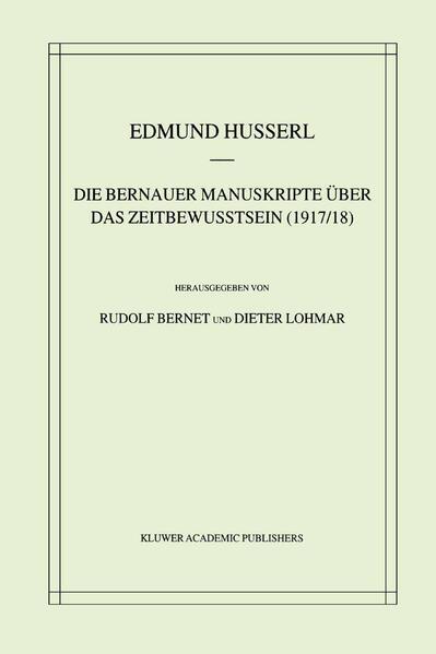 Die Bernauer Manuskripte Über das Zeitbewusstsein (1917/18) - Coverbild