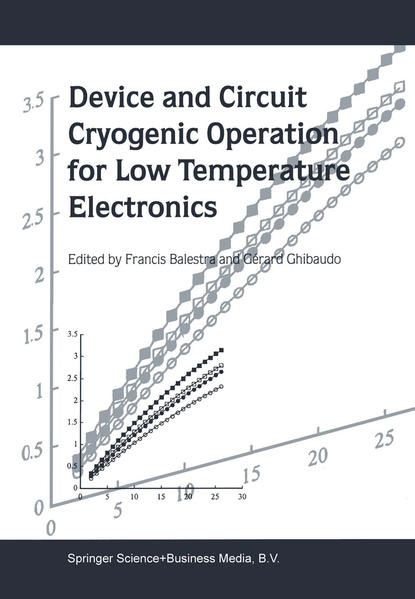 Device and Circuit Cryogenic Operation for Low Temperature Electronics - Coverbild
