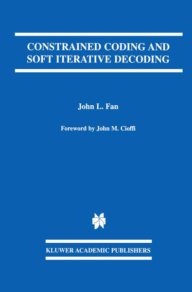 Constrained Coding and Soft Iterative Decoding - Coverbild