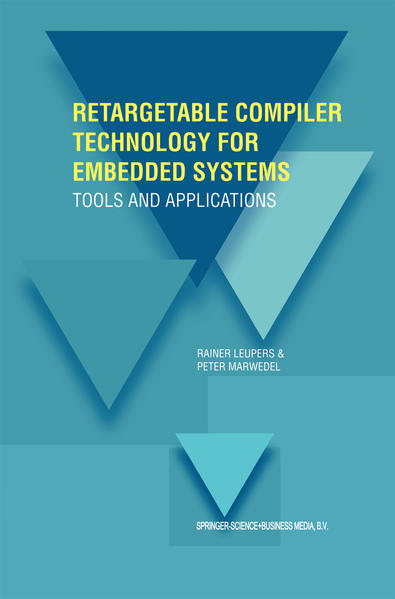 Retargetable Compiler Technology for Embedded Systems - Coverbild